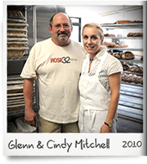 Glenn and Cindy Mitchell of Rose32 Bread